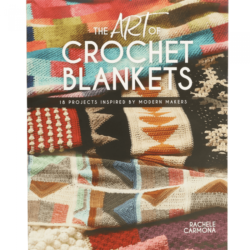 The Art of Crochet Blankets - Rachel Carmona