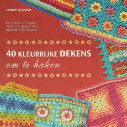40 kleurrijke dekens om te haken - Leonie Morgan
